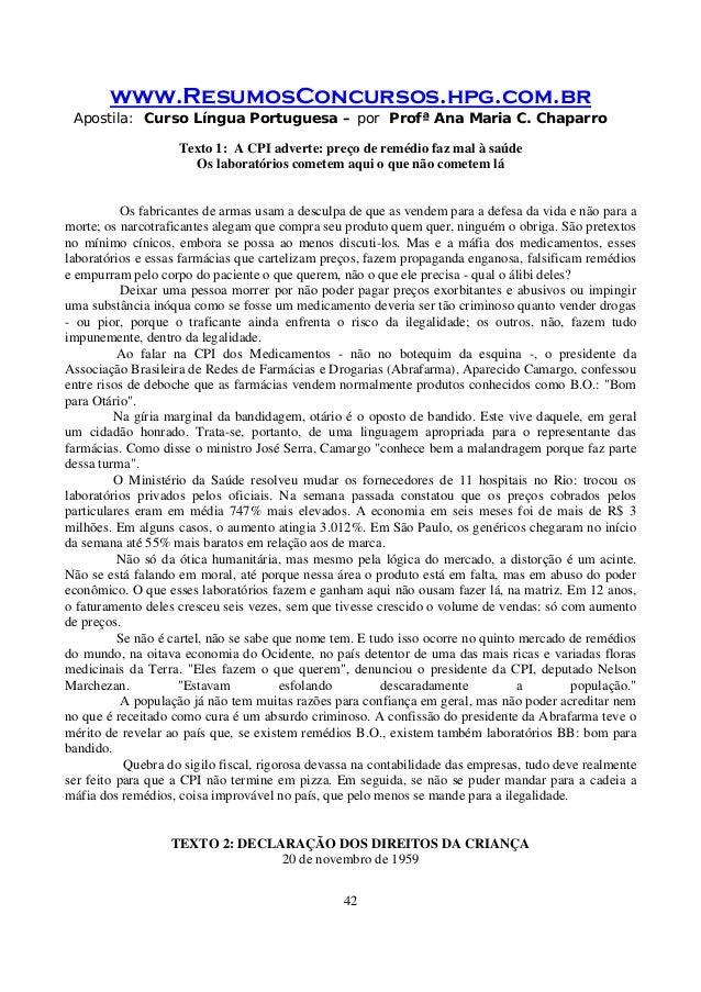 www.ResumosConcursos.hpg.com.br Apostila: Curso Língua Portuguesa – por Profª Ana Maria C. Chaparro 42 Texto 1: A CPI adve...