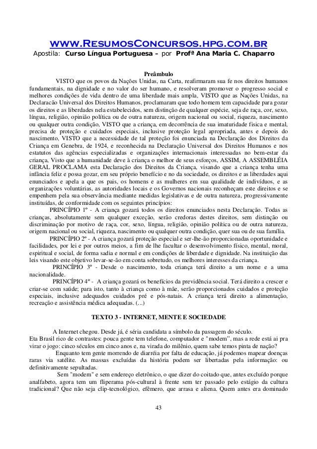 www.ResumosConcursos.hpg.com.br Apostila: Curso Língua Portuguesa – por Profª Ana Maria C. Chaparro 43 Preâmbulo VISTO que...