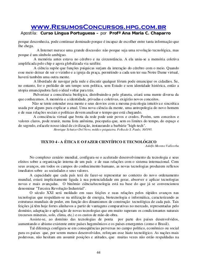 www.ResumosConcursos.hpg.com.br Apostila: Curso Língua Portuguesa – por Profª Ana Maria C. Chaparro 44 porque desconhecia,...