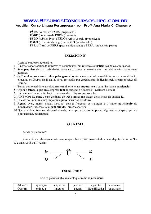 www.ResumosConcursos.hpg.com.br Apostila: Curso Língua Portuguesa – por Profª Ana Maria C. Chaparro 6 PÁRA (verbo) de PARA...