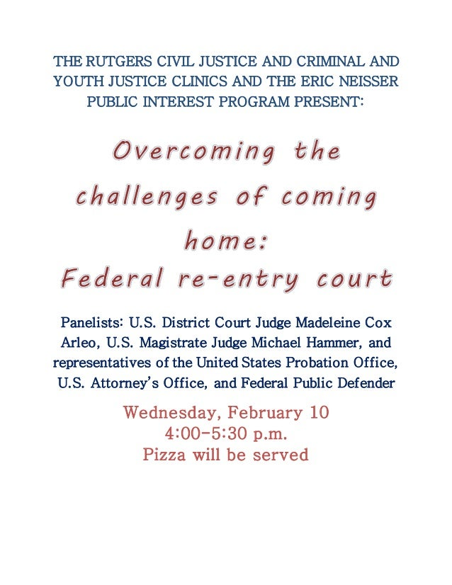 THE RUTGERS CIVIL JUSTICE AND CRIMINAL AND YOUTH JUSTICE CLINICS AND THE ERIC NEISSER PUBLIC INTEREST PROGRAM PRESENT: Pan...
