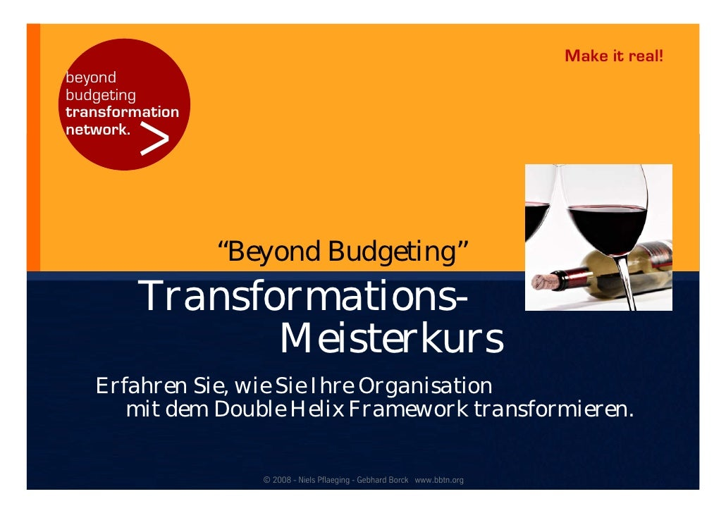 "Make it real! beyond budgeting           > transformation network.                      ""Beyond Budgeting""         Transfo..."