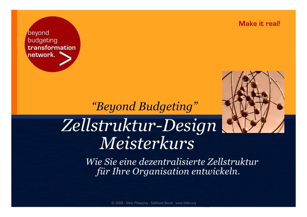 "Make it real! beyond budgeting transformation          > network.                       ""Beyond Budgeting""          Zellst..."