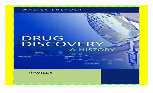 Drug Discovery: A History 2018 ebook$@@ Book Details Author : Walter Sneader Pages : 472 pages Publisher : Wiley-Blackwell...