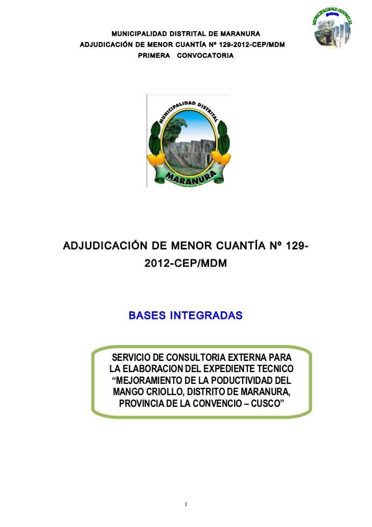 MUNICIPALIDAD DISTRITAL DE MARANURA  ADJUDICACIÓN DE MENOR CUANTÍA Nº 129-2012-CEP/MDM               PRIMERA   CONVOCATORI...