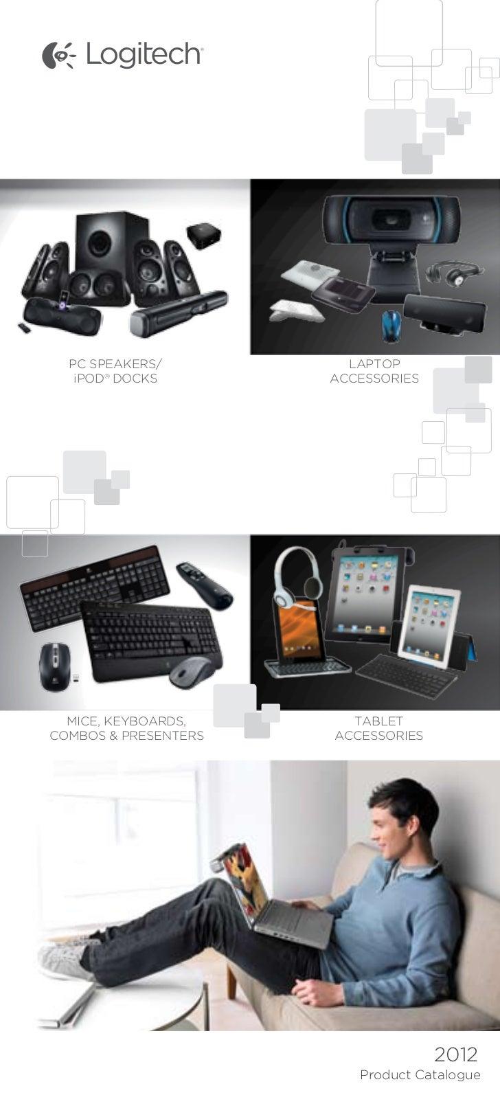 PC SPEAKERS/          LAPTOP   iPOD® DOCKS        ACCESSORIES  MICE, KEYBOARDS,      TABLETCOMBOS & PRESENTERS   ACCESSORI...