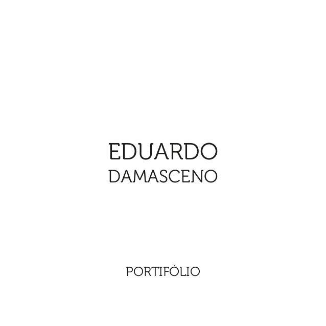 PORTIFÓLIO EDUARDO DAMASCENO