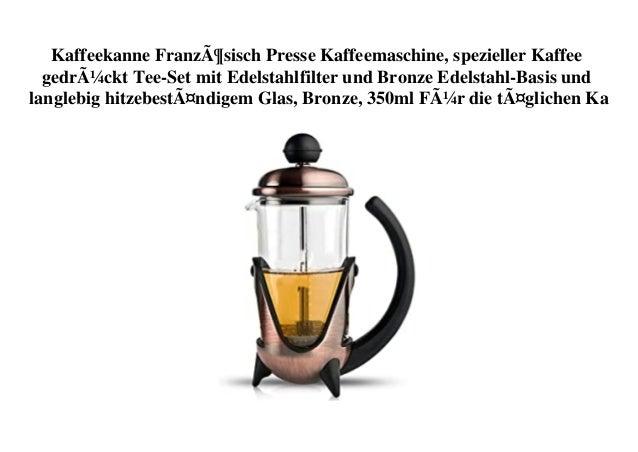 Kaffeekanne Französisch Presse Kaffeemaschine, spezieller Kaffee gedrückt Tee-Set mit Edelstahlfilter und Bronze Edelstahl...