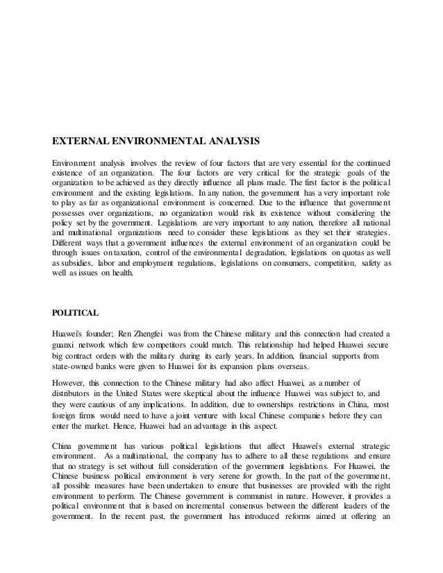 environmental analysis essay Free essay: environmental analysis introduction this analysis will consist of the identification of the industry in which my organization operates it is.