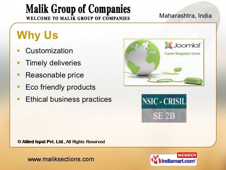 Why Us <ul><li>Customization </li></ul><ul><li>Timely deliveries </li></ul><ul><li>Reasonable price </li></ul><ul><li>Eco ...