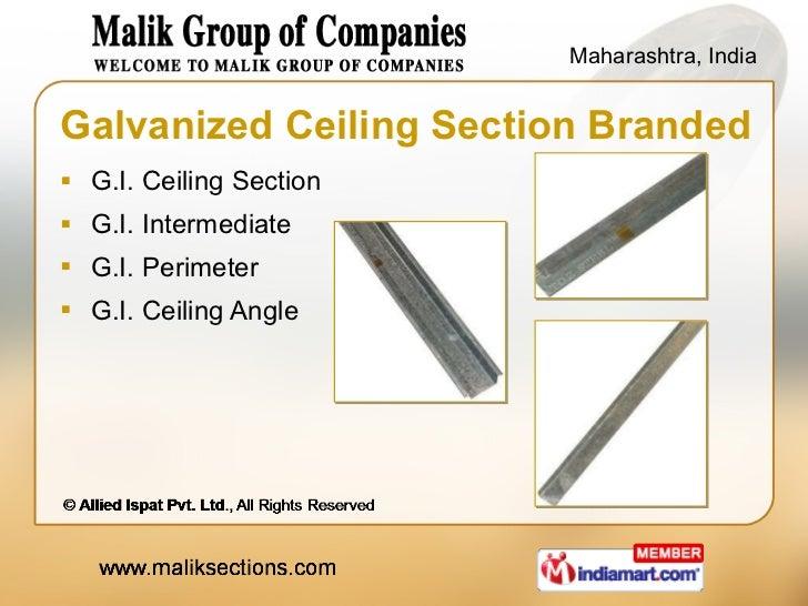 Galvanized Ceiling Section Branded <ul><li>G.I. Ceiling Section </li></ul><ul><li>G.I. Intermediate </li></ul><ul><li>G.I....