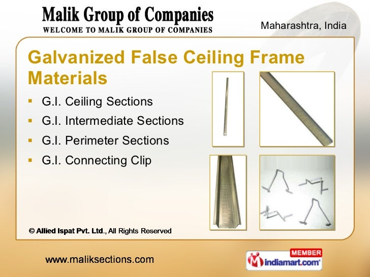 Galvanized False Ceiling Frame Materials <ul><li>G.I. Ceiling Sections </li></ul><ul><li>G.I. Intermediate Sections </li><...