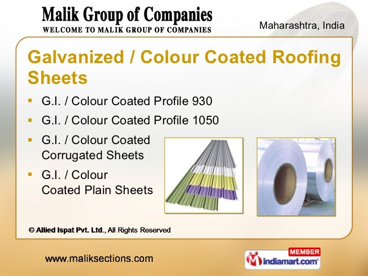 Galvanized / Colour Coated Roofing Sheets <ul><li>G.I. / Colour Coated Profile 930 </li></ul><ul><li>G.I. / Colour Coated ...