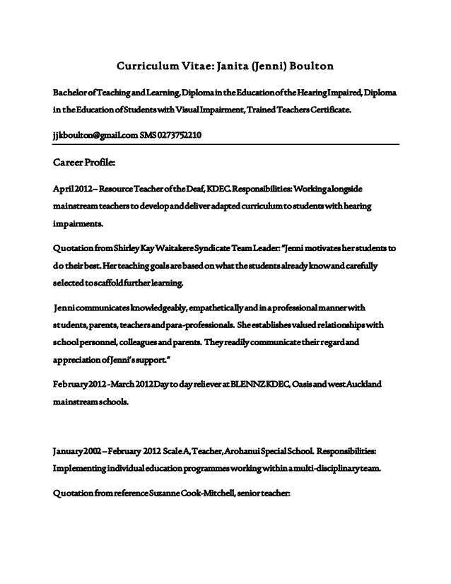 Curriculum Vitae: Janita (Jenni) Boulton  Bachelor of Teaching and Learning, Diploma in the Education of the Hearing Impai...