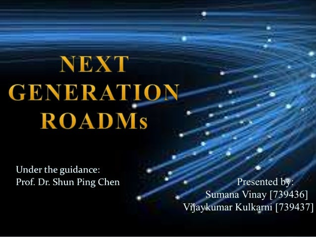  Introduction  Overview on ROADM  Flexible Optical Network • Functionality requirements of NG ROADMs Technology buildin...