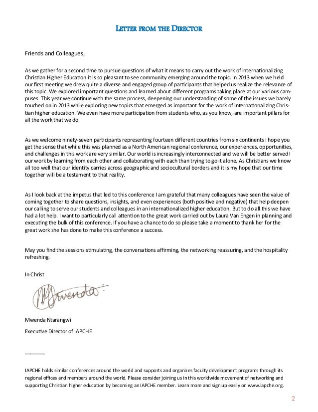 2 LETTER FROM THE DIRECTOR Friends and Colleagues, As we gather for a second time to pursue questions of what it means to ...