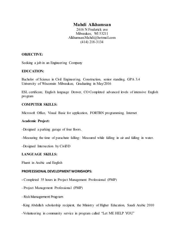 Mahdi Alkhamsan 2616 N Frederick ave Milwaukee, WI 53211 Alkhamsan.Mahdi@hotmail.com (414) 218-3134 OBJECTIVE: Seeking a j...