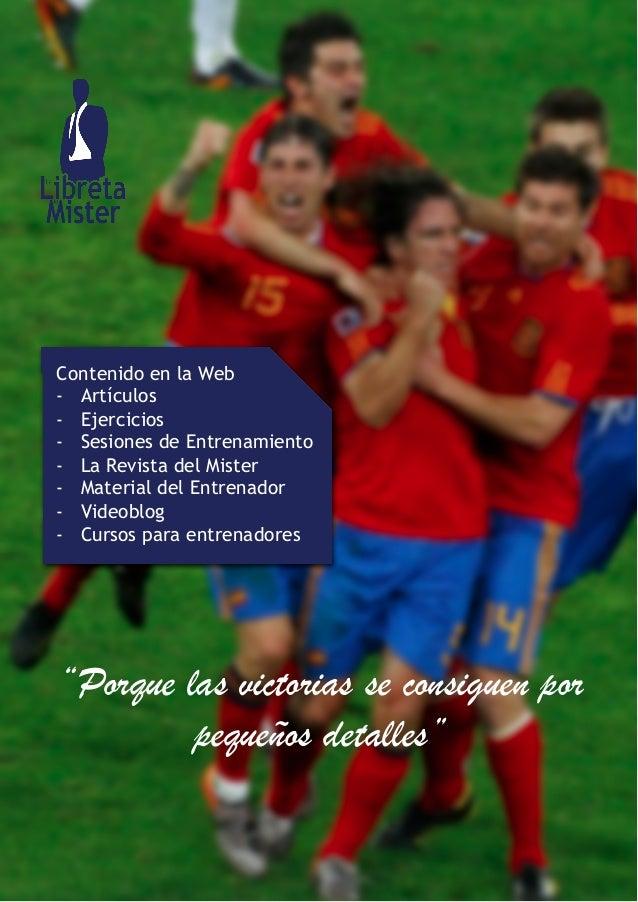 Contenido en la Web  - Artículos  - Ejercicios  - Sesiones de Entrenamiento  - La Revista del Mister  - Material del Entre...