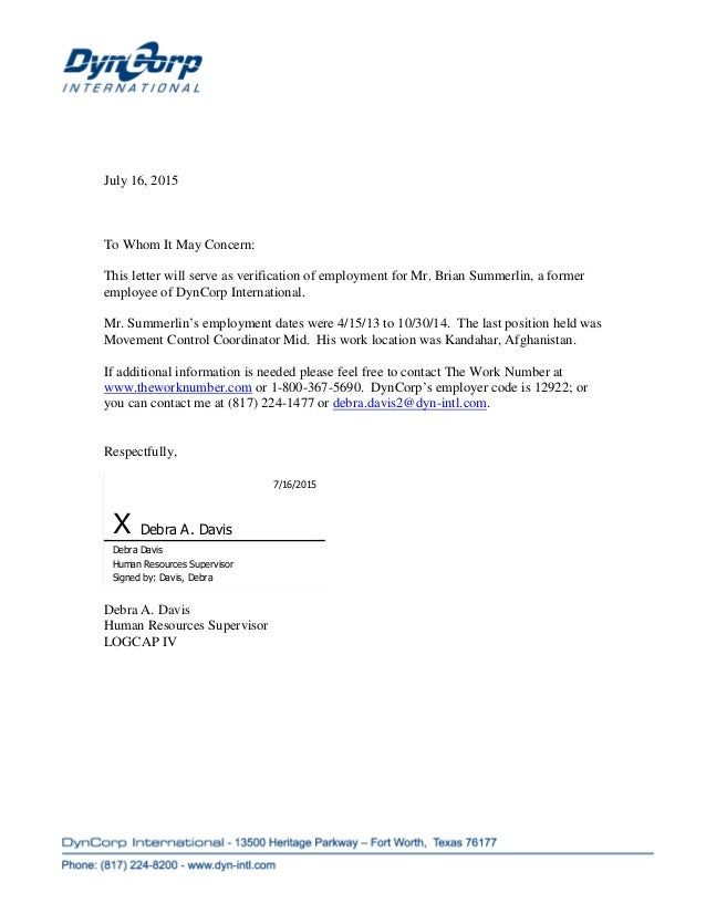 july 16 2015 to whom it may concern this letter will serve as verification - Employment Proof Letter