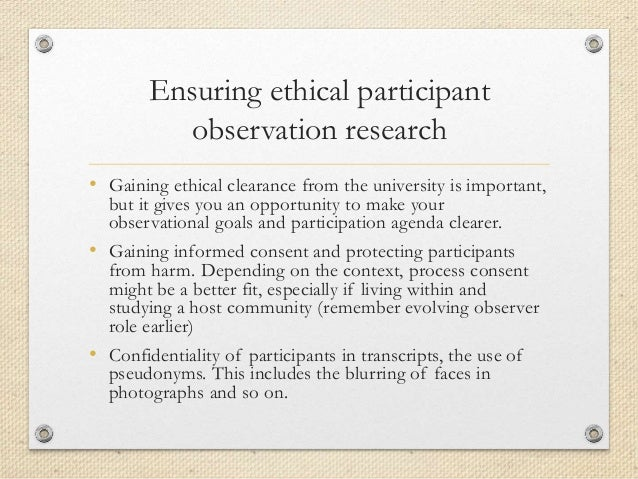 four forms of participant observation ethical issues The four stages that most participant observation research types of participant line of ethical behavior one of the issues would be if.