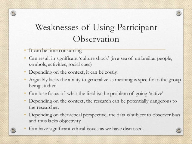 four forms of participant observation ethical issues All methods involve observation, but participant observation is  participant observation  of overt observation is the avoiding ethics issues such as.