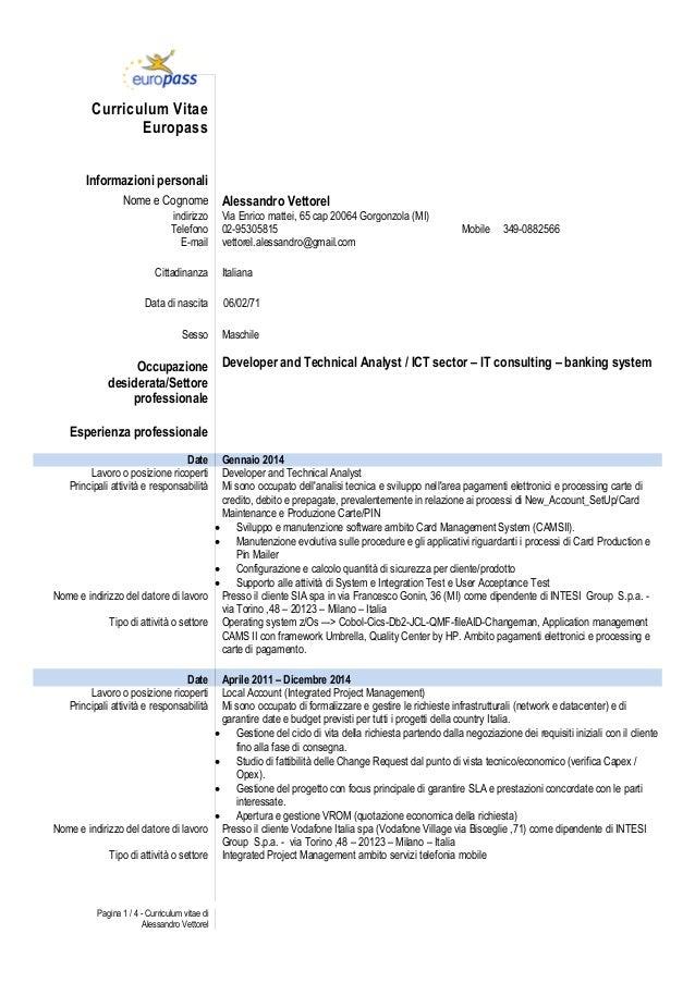 Pagina 1 / 4 - Curriculum vitae di Alessandro Vettorel Curriculum Vitae Europass Informazioni personali Nome e Cognome Ale...