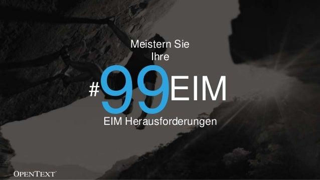 Meistern Sie Ihre EIM Herausforderungen 99# EIM