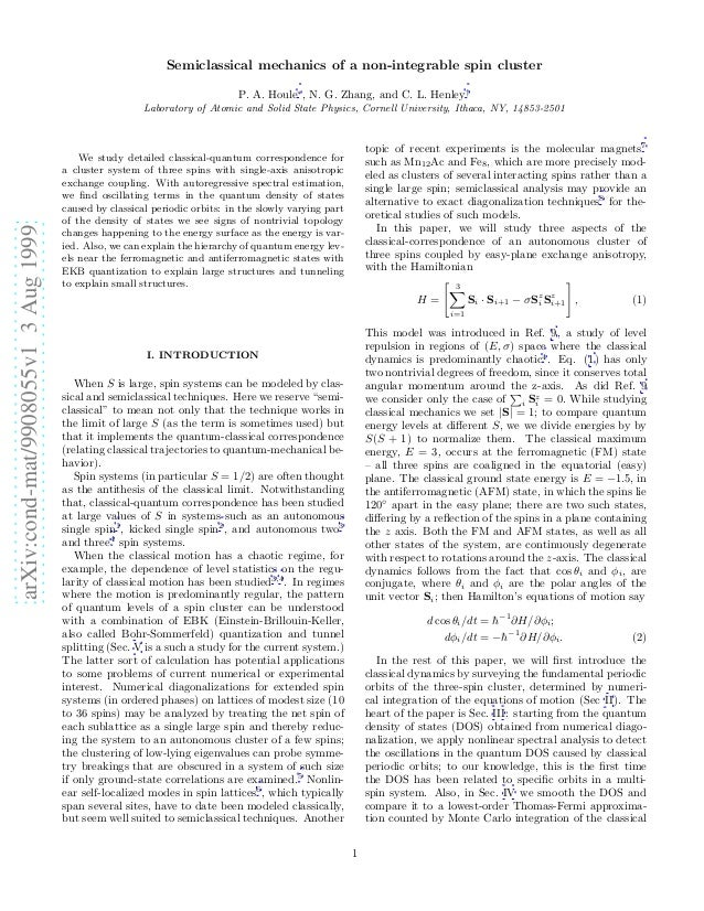 arXiv:cond-mat/9908055v13Aug1999 Semiclassical mechanics of a non-integrable spin cluster P. A. Houle∗ , N. G. Zhang, and ...