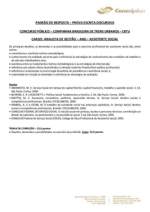 PADRÃO DE RESPOSTA – PROVA ESCRITA DISCURSIVA  CONCURSO PÚBLICO – COMPANHIA BRASILEIRA DE TRENS URBANOS – CBTU  CARGO: ANA...