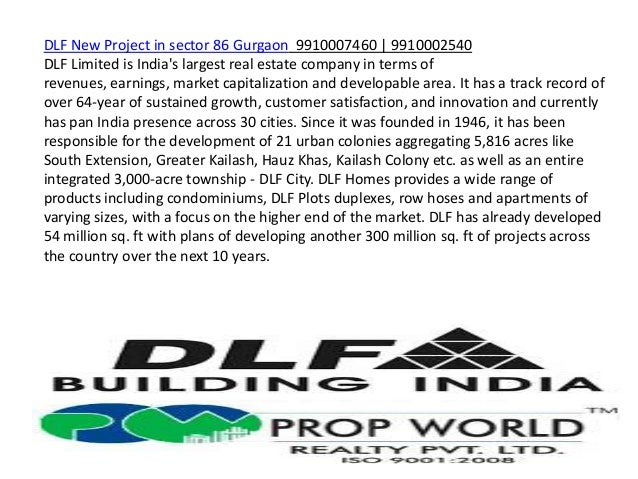 DLF New Project in sector 86 Gurgaon 9910007460 | 9910002540DLF Limited is Indias largest real estate company in terms ofr...
