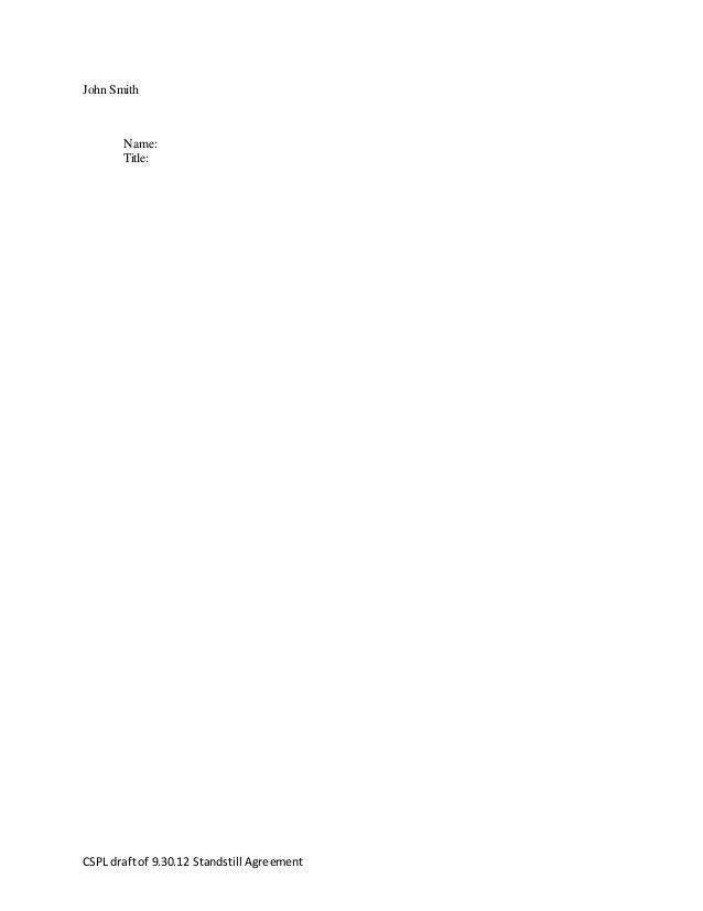Standstill writing sample 4 cspl draftof 93012 standstill agreement platinumwayz
