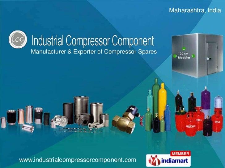 Maharashtra, India <br />Manufacturer & Exporter of Compressor Spares<br />