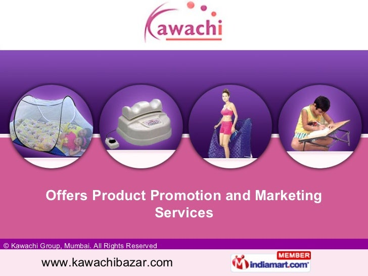 Offers Product Promotion and Marketing Services