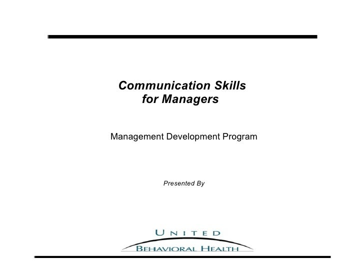 Communication Skills for Managers   Management Development Program Presented By