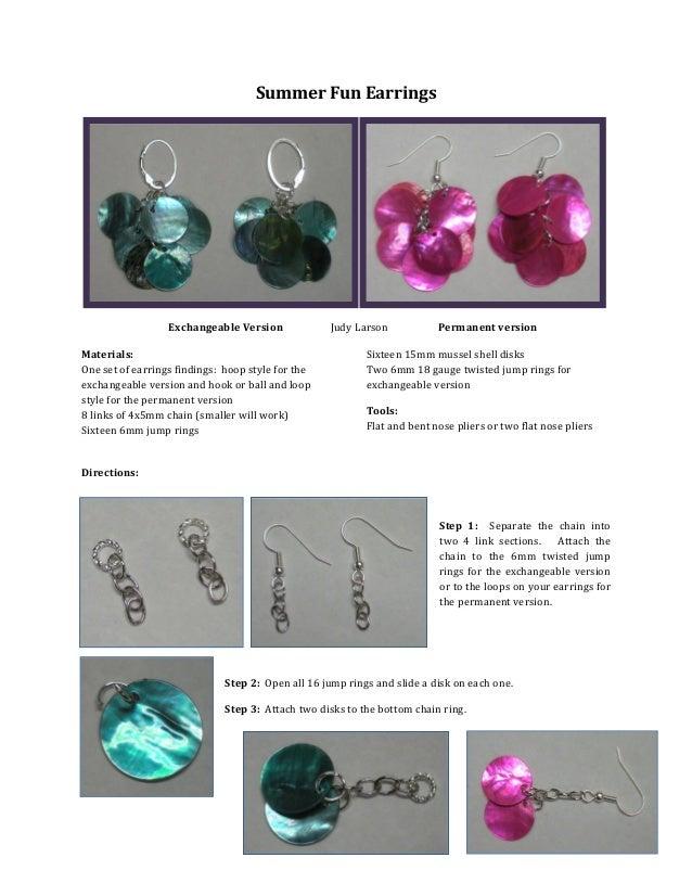 1 Summer Fun Earrings Exchangeable Version Judy Larson Permanent version Materials: One set of earrings findings: hoop sty...