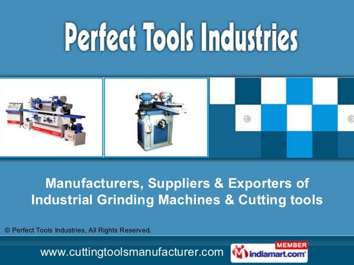 Manufacturers, Suppliers & Exporters of Industrial Grinding Machines & Cutting tools