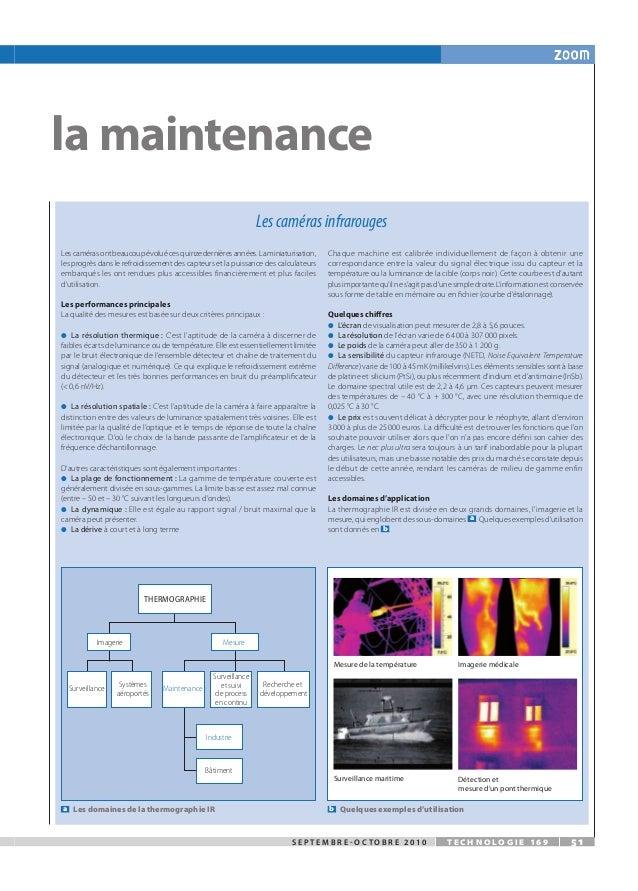 s e p t e m b r e - o c t o b r e 2 0 1 0 t e c h n o l o g i e 1 6 9 51 la maintenance Les caméras infrarouges Lescaméras...