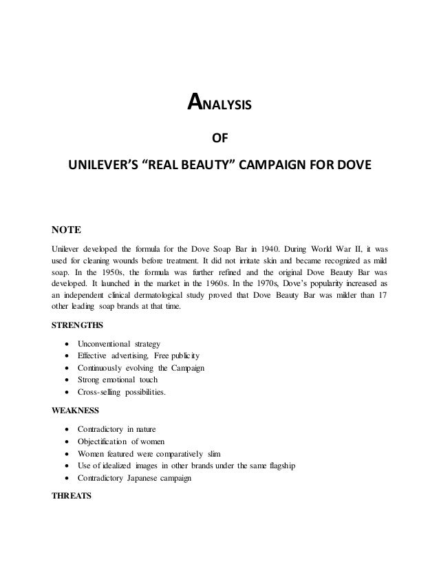 dove campaign for real beauty case analysis An image from dove's campaign for real beauty advertisements critics say the goodwill it earns its parent company unilever is negated in part by sexualized ads for its axe brand.
