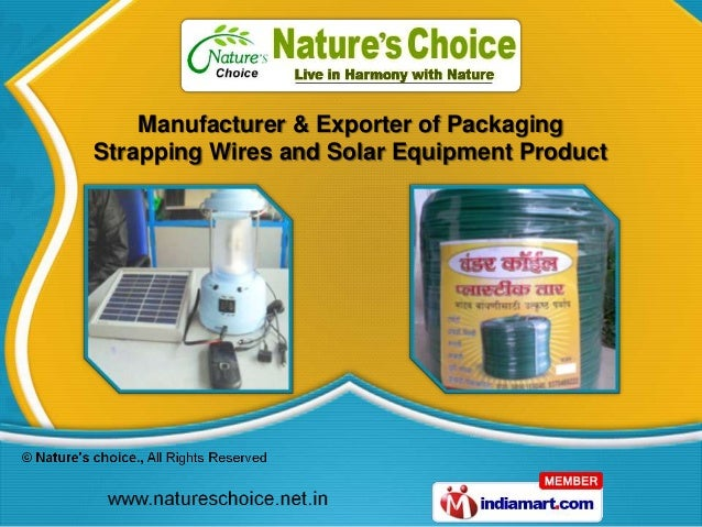 Manufacturer & Exporter of PackagingStrapping Wires and Solar Equipment Product