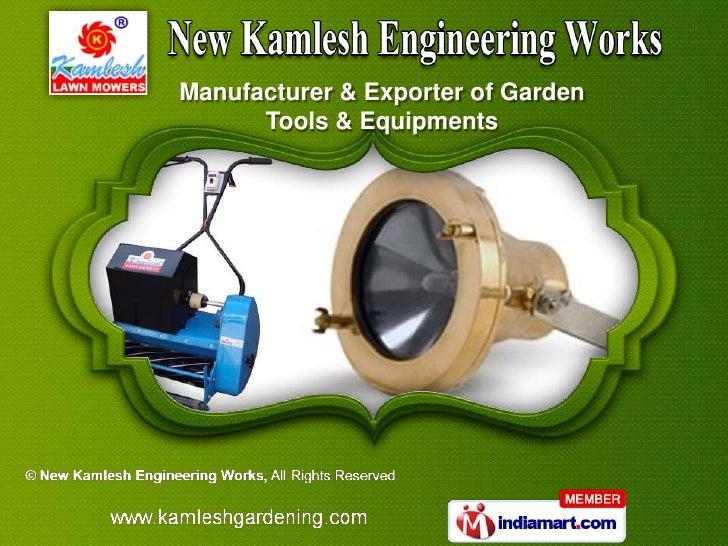 Manufacturer & Exporter of Garden      Tools & Equipments