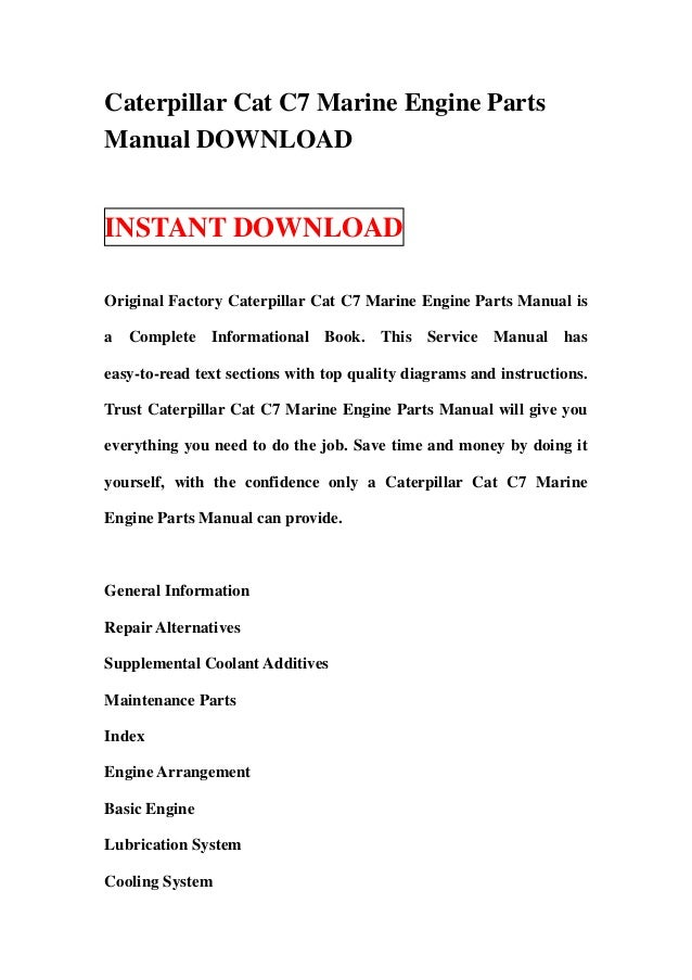 caterpillar cat c7 marine engine parts manual download rh slideshare net Caterpillar Generators Caterpillar Brochure