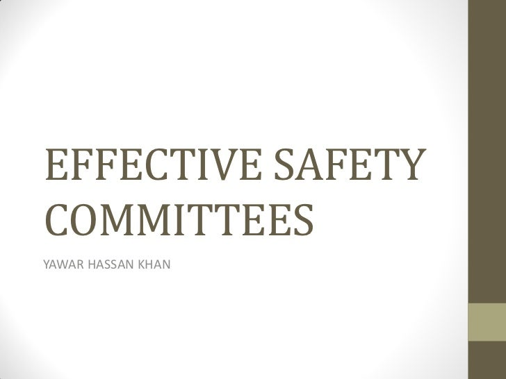 EFFECTIVE SAFETYCOMMITTEESYAWAR HASSAN KHAN