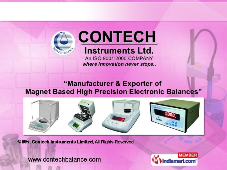 "CONTECH  Instruments Ltd. An ISO 9001:2000 COMPANY where innovation never stops.. "" Manufacturer & Exporter of  Magnet Bas..."