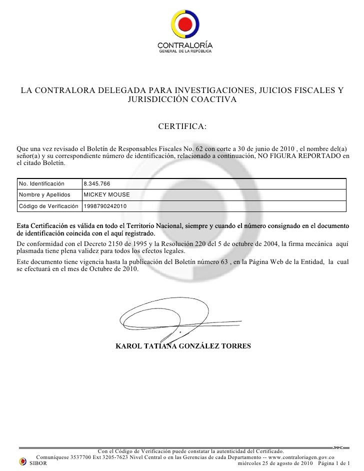 LA CONTRALORA DELEGADA PARA INVESTIGACIONES, JUICIOS FISCALES Y                     JURISDICCIÓN COACTIVA                 ...