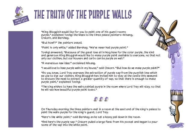 """""""King Bloggish would like for you to paint one of his guest rooms purple,"""" explained Toshgi the Meek to the three palace p..."""