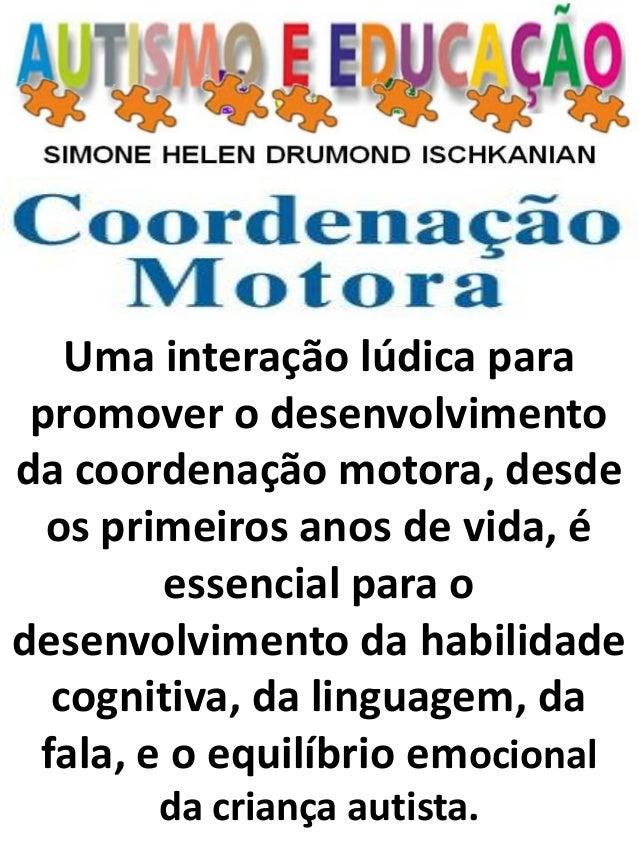 Uma interação lúdica para promover o desenvolvimento da coordenação motora, desde os primeiros anos de vida, é essencial p...