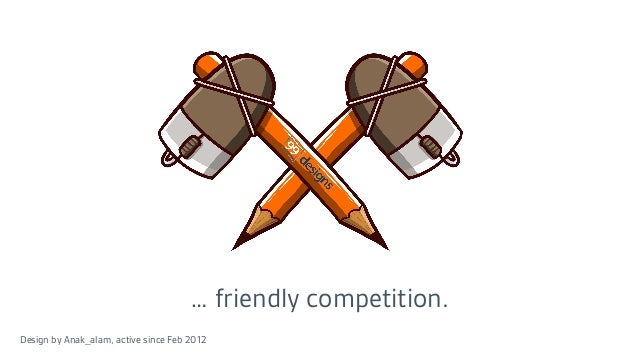 … friendly competition. Design by Anak_alam, active since Feb 2012