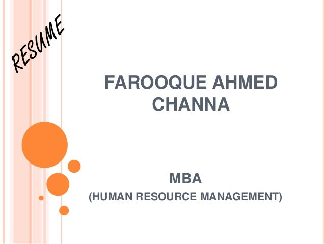 FAROOQUE AHMED  CHANNA  MBA  (HUMAN RESOURCE MANAGEMENT)