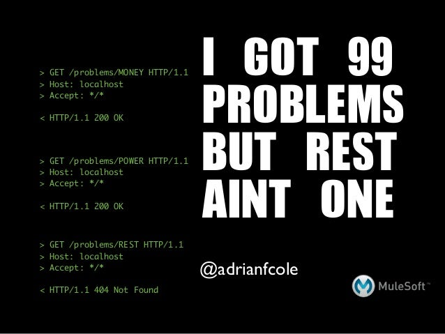 > GET /problems/MONEY HTTP/1.1   I	 GOT	 99                                 PROBLEMS> Host: localhost> Accept: */*< HTTP/1...