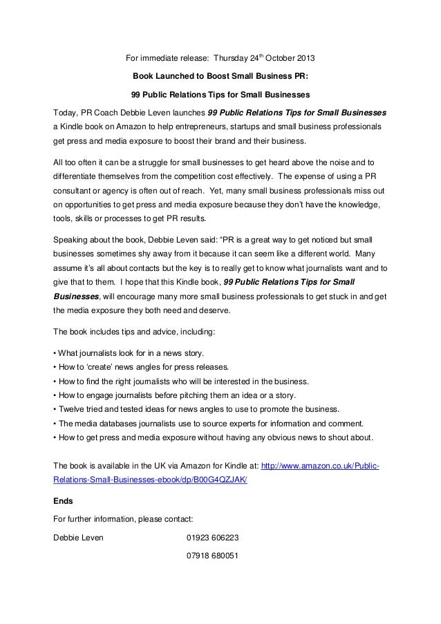 For immediate release: Thursday 24th October 2013 Book Launched to Boost Small Business PR: 99 Public Relations Tips for S...